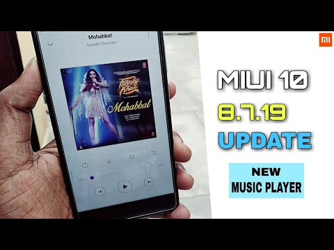 MIUI 10 8.7.19 Beta Update New Music Player And New Look