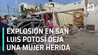 Explosión por acumulación de gas deja una mujer lesionada en SLP - Las Noticias