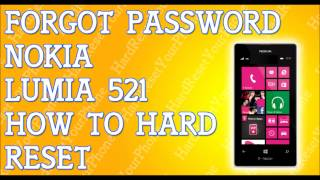 Forgot Password Nokia Lumia 521 How To Hard Reset
