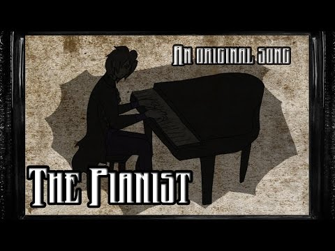 The Pianist feat. Myuuji [A Creepypasta Song]