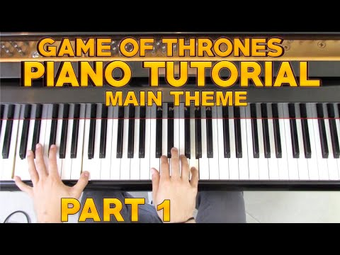 """Game of Thrones"" - Piano Tutorial (1/2) + Sheet Music - Main Theme 