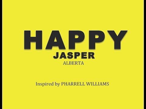 Pharrell Williams -- HAPPY (From JASPER, AB)