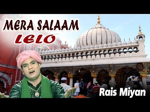 Mera Salam Lelo (Salaam) Qawwali__ Rais Miyan New Qawwali__ Sonic Islamic