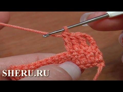 7 урок вязание крючком для начинающих