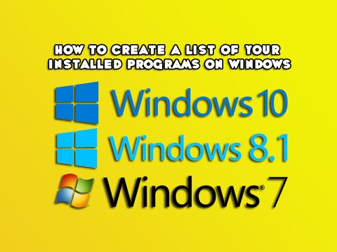 how to create a list of your installed programs on windows youtube