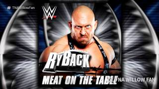 "WWE Ryback Theme Song ""Meat On The Table"" 2016"