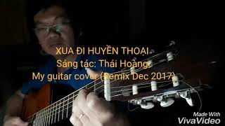 Xua đi huyền thoại - Guitar cover (Remix)