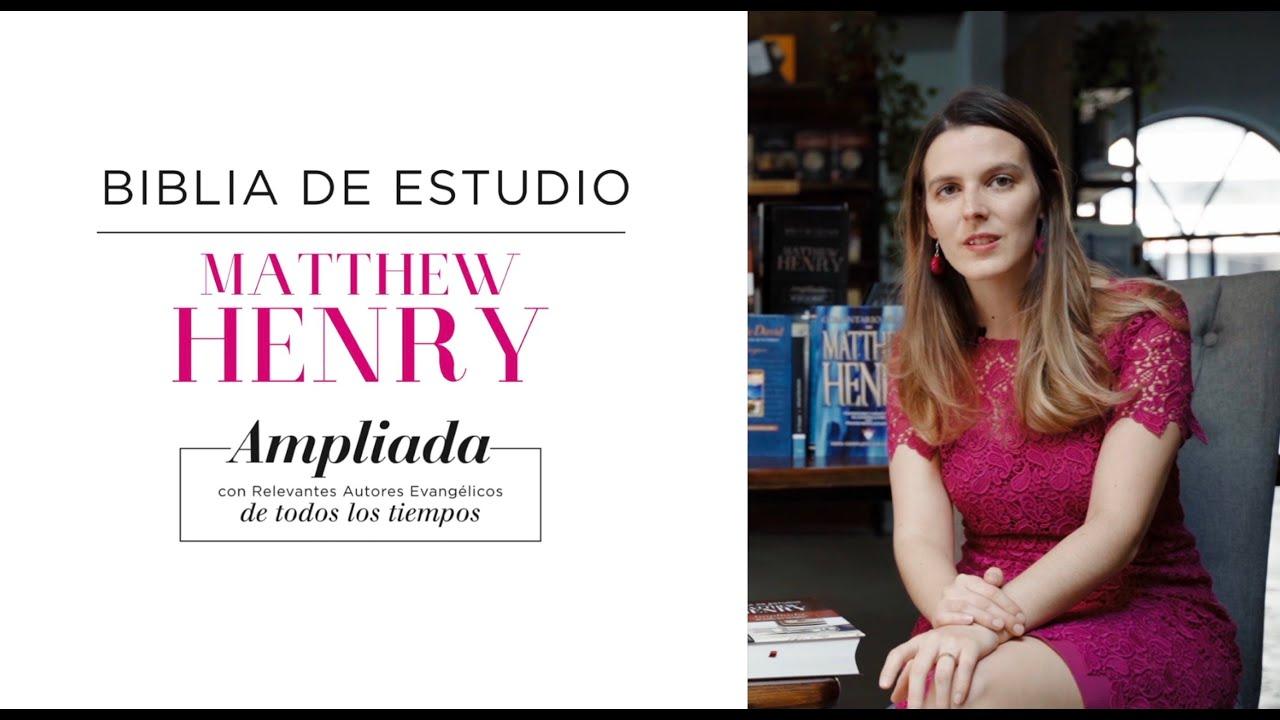 Descubriendo la  Biblia de Estudio Matthew Henry - por Anna Romero García