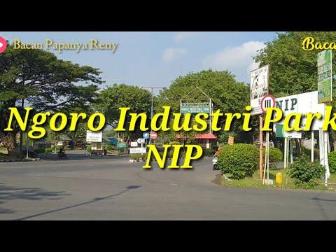 Menyusuri Ngoro Industri Park (NIP) | Kawasan Industri Mojokerto