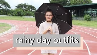 Rainy Day Outfits! (For Philippine Weather)