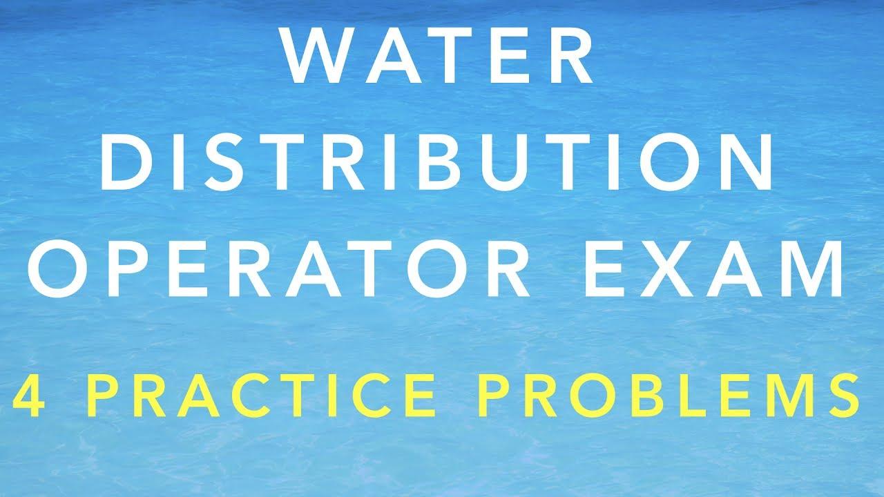 Test Questions for Water Distribution Operator Certification