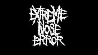 EXTREME NOSE ERROR - Crust Song