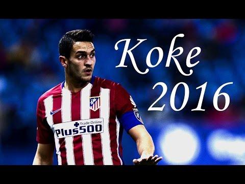 Koke 2016 Goals , Assists , Skills