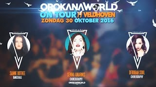 RECAP  // OrokanaWorld #ONTOUR VELDHOVEN