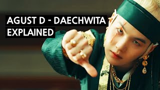 AGUST D - DAECHWITA '대취타' Explained By A Korean