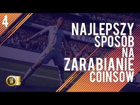 FIFA 18 FUT ZARABIANIE COINS ŁATWY SPOSÓB!!