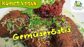Gemüseröstis mit Lauch-Käsesauce - Bratlinge - vegan kochen mit Koch's vegan 2016