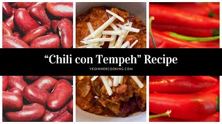 Chili con Tempeh Recipe in the Thermomix TM6 #HealthyDiet #EasyRecipe #Vegan VeginnerCooking.com