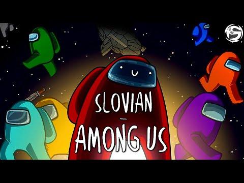 Slovian – Among Us