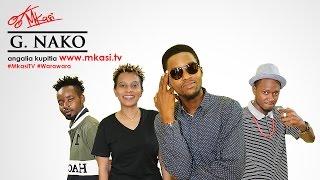 Mkasi Promo With G-Nako