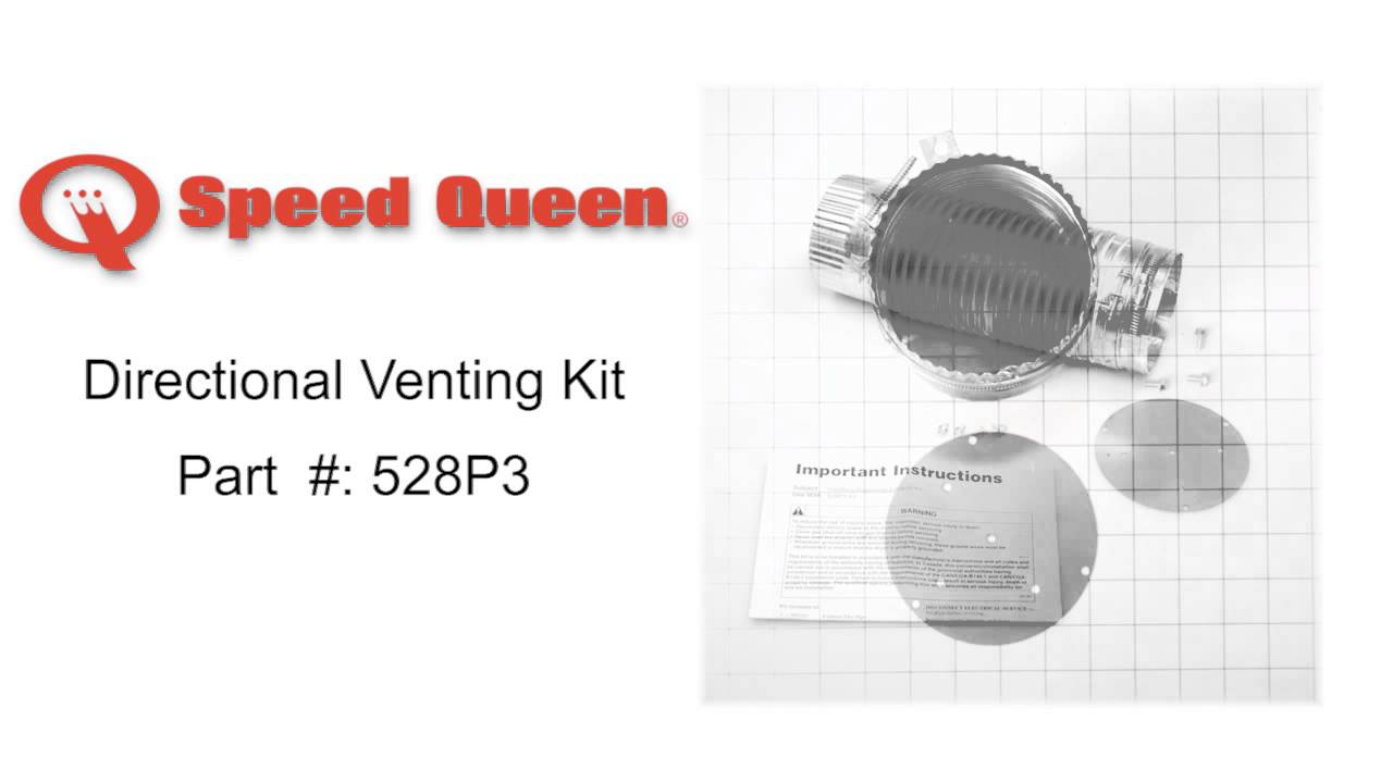 Speed Queen Directional Venting Kit Part 528p3 Youtube