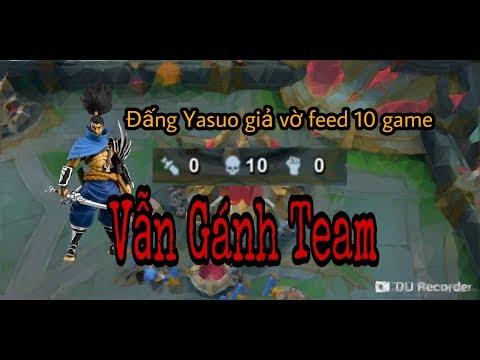 AOG Đấu Trường Vinh Quang | Thử Thách Cầm Yasuo Feed 10 mạng