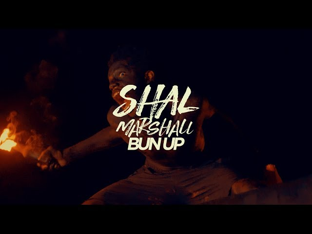 Shal Marshall - Bun Up (Official Music Video)