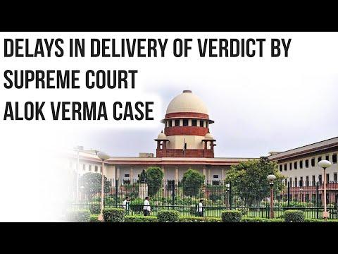CBI vs CBI Alok Verma Case Has delay by Supreme Court defeated justice? Current Affairs 2019