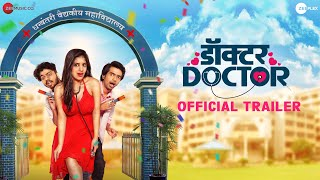 Doctor Doctor | Official Trailer | Prathamesh Parab, Parth Bhalerao | Pritam Patil | ZeePlex