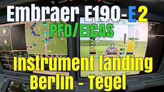 Embraer E190 E2 Instrument view landing Berlin Tegel