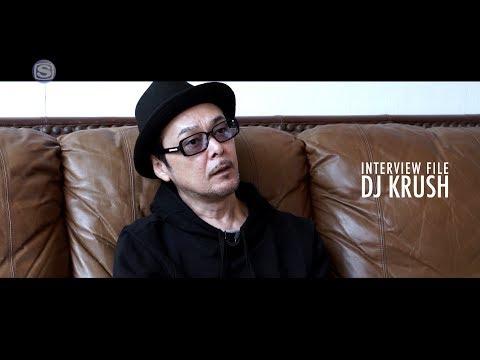 INTERVIEW FILE : DJ KRUSH