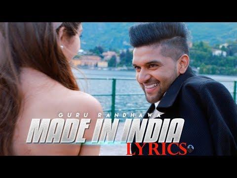 Guru Randhawa MADE IN INDIA Lyrics | Latest Punjabi Song 2018 | Imslv