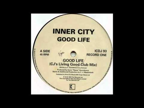 Inner City - Good Life (CJ's Living Good Club Mix)