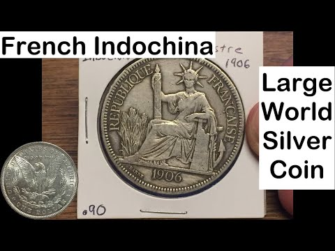 French Indochina 1 Piastre 1906 (Large Silver Coin of the Week Jan 17 2017)