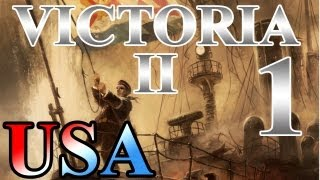 "Victoria 2 Lets Play United States ""Introduction and Colonization!"" EP:1 [1836-1837]"