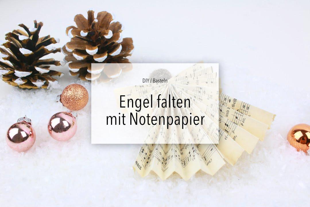 Diy Engel Basteln Aus Notenpapier Zeit Für Frei Youtube