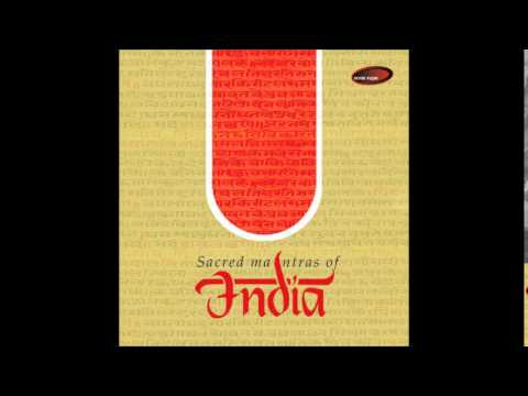 Chants I Raag Gorakh Kalyan - Sacred Mantras Of India (Ashit Desai)