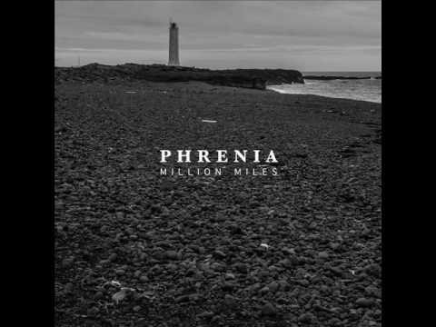 Phrenia - Million Miles (Full Album)