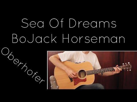 Sea Of Dreams - BoJack Horseman (Oberhofer) [Acoustic]
