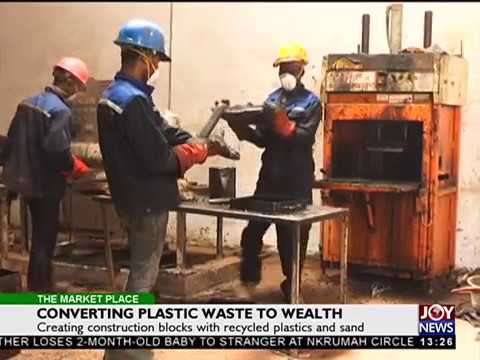 Converting Plastic Waste to Wealth - The Market Place on Joy News (8-5-18)
