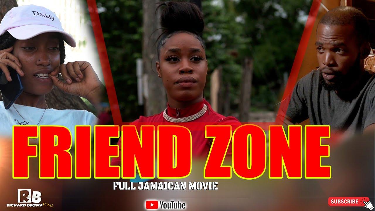 Download FRIEND ZONE - FULL JAMAICAN MOVIE
