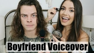 BOYFRIEND DOES MY VOICEOVER | Everyday Makeup Routine