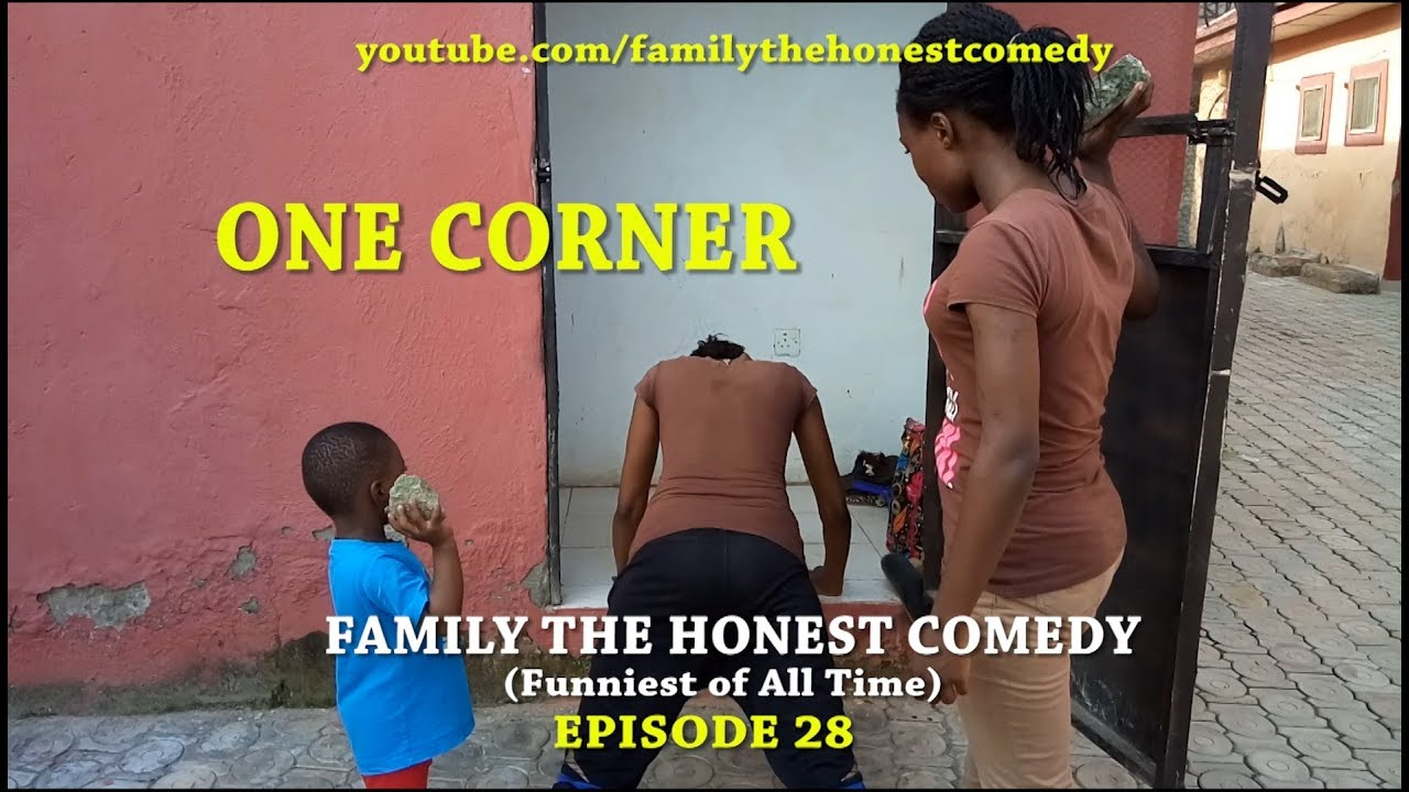 Download FUNNY VIDEO (ONE CORNER) (Family The Honest Comedy ) (Episode 28)