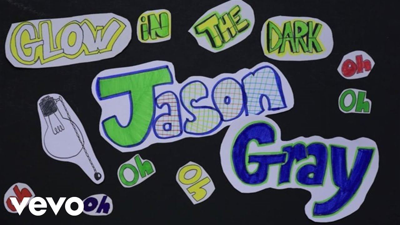 Jason Gray - Glow In The Dark (Lyric Video)