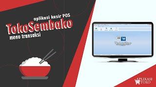 Menu TRANSAKSI Software Aplikasi Toko Sembako 100% Full Version