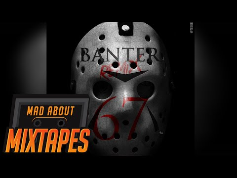 Reeko, LD & Dimzy (67) - Banter REMIX #MadExclusive | MadAboutMixtapes