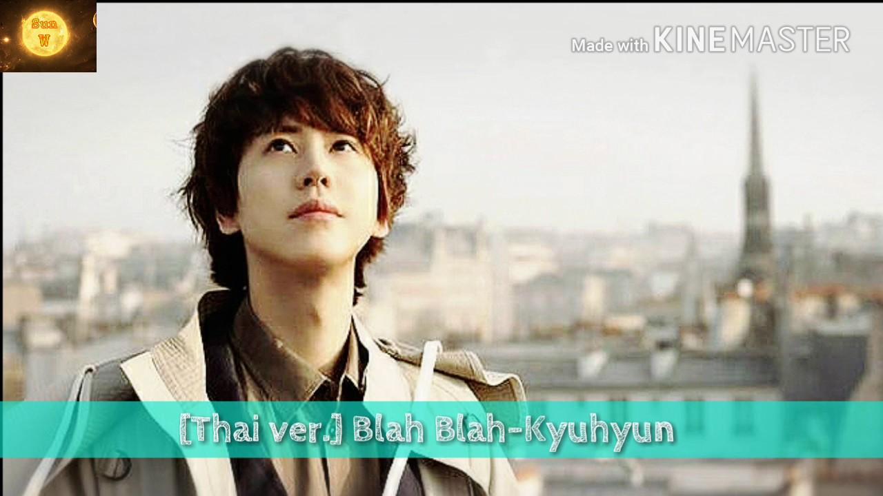 Download Kyuhyun - Blah Blah (Thai Ver.) MP3