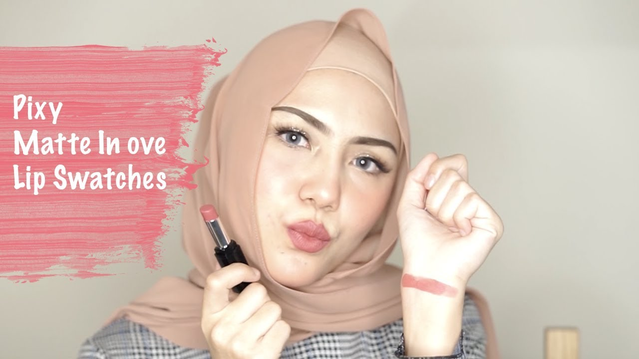 Pixy Matte In Love Lip Swatches All Colour Youtube Eyebrow Brown