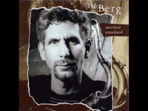Bob Berg Quartet. You And The Night And The Music