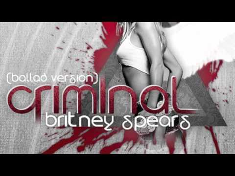 britney spears criminal ballad version youtube. Black Bedroom Furniture Sets. Home Design Ideas